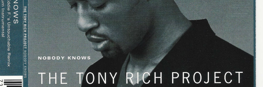 nobody knows the tony rich project Find great deals for nobody knows: the best of the tony rich project by tony rich (cd, apr-2005, sony cmg) shop with confidence on ebay.