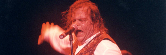 Two out of three ain't bad, Meat Loaf