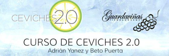 Adrián Yánez y Jorge Puerta te enseñan a hacer ceviches en Guardaviñas