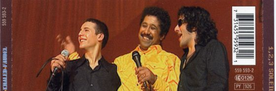 Comme d'habitude; Cheb Khaled, Faudel and Rachid Taha